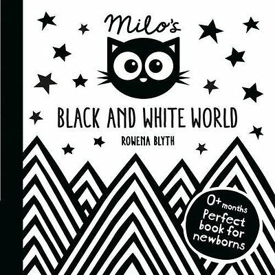Milo's Black and White World - Board book NEW Rowena Blyth (A 2015-09-10