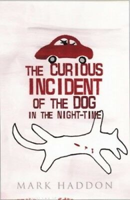 The Curious Incident Of The Dog In The Night-Time : by Haddon, Mark Hardback The