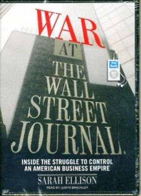 War at the Wall Street Journal: Inside the Struggle to Control an...