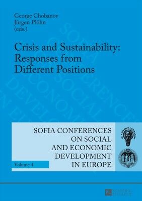 Crisis and Sustainability: Responses from Different Positions (Sofia Conference.