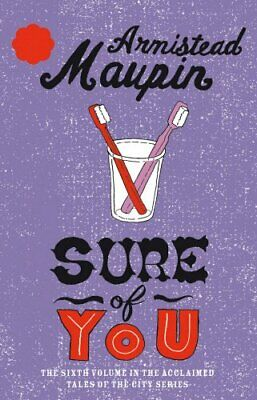 Sure of You: Tales of the City Series, Vol.6 by Maupin, Armistead Paperback The