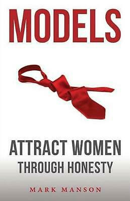 Models: Attract Women Through Honesty by Mark Manson (English) Paperback Book Fr
