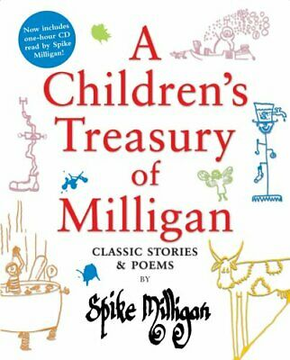 A Children's Treasury of Milligan: Classic Storie... by Milligan, Spike Hardback