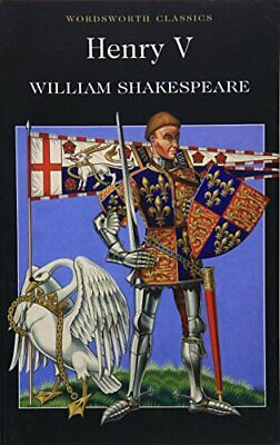 Henry V : (Wordsworth Classics) by Shakespeare, William Paperback Book