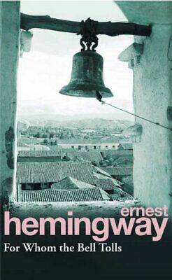 For Whom The Bell Tolls by Hemingway, Ernest Paperback Book The Cheap Fast Free
