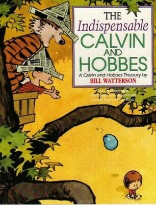 The Indispensable Calvin And Hobbes: Calvin & Hobb..., Watterson, Bill Paperback