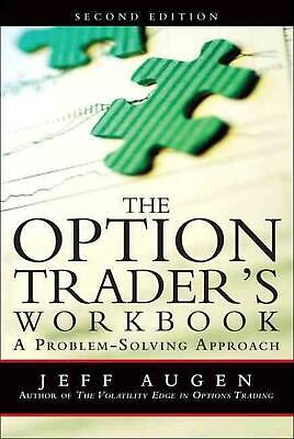 The Option Trader's Workbook: A Problem-Solving Approach by Jeff Augen (English)