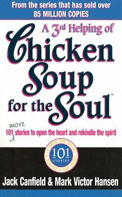 A Third Serving Of Chicken Soup For The Soul... by Hansen, Mark Victor Paperback