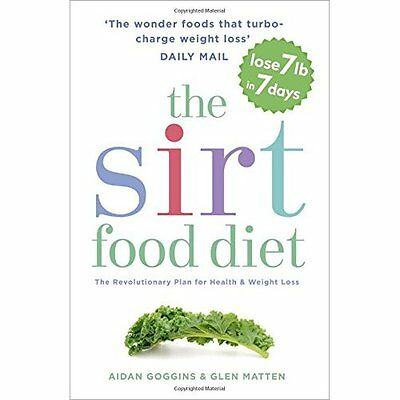The Sirtfood Diet: The revolutionary plan for health an - Paperback NEW Aidan Go