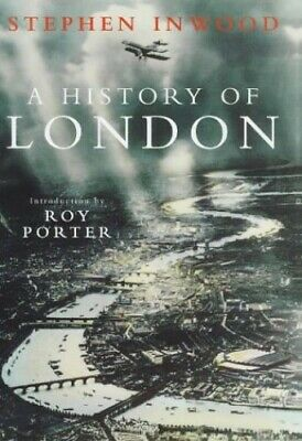 A History of London by Inwood, Stephen Hardback Book The Cheap Fast Free Post