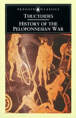 The History of the Peloponnesian War  (Classics) by Thucydides Paperback Book