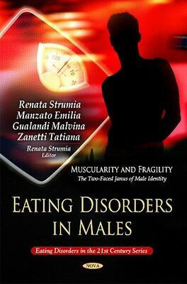 Eating Disorder in Males (Eating Disorders in the 21st Century) (. 9781616684891