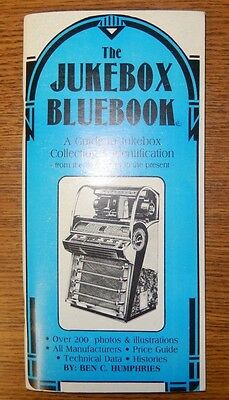 1990 The Jukebox Bluebook A Guide to Jukebox Collecting & Identification