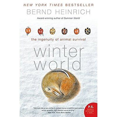 Winter World: The Ingenuity of Animal Survival (P.S.) - Paperback NEW Heinrich,