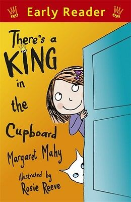 There's a King in the Cupboard (Early Reader) (Paperback), Mahy, . 9781444014402