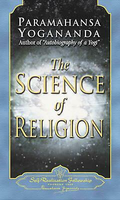 The Science of Religion by Paramahansa Yogananda Paperback Book (English)
