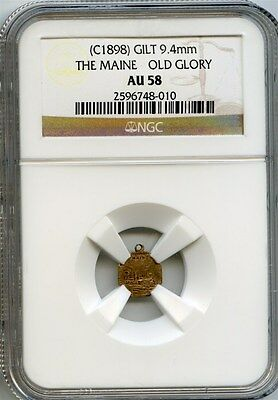 Scarce 1898 Calif Gold / The Maine - Old Glory / NGC AU58 - The Cal Gold Guys!