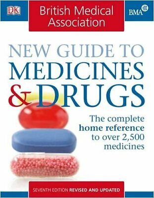 BMA New Guide to Medicines and Drugs Paperback Book The Cheap Fast Free Post