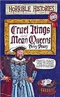 Cruel Kings and Mean Queens (Horrible Histories Special) By Ter .9780590542098