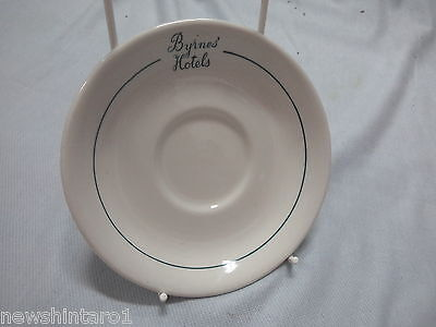 #Ii5. Ceramic Hotel Advertising Ware -  Byrnes'  Hotels   Saucer