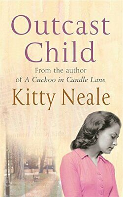 Outcast Child by Neale, Kitty Paperback Book The Cheap Fast Free Post