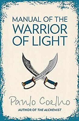 Manual of The Warrior of Light by Coelho, Paulo Paperback Book