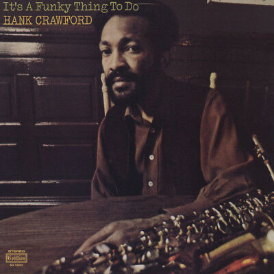 Hank Crawford - It's A Funky Thing To Do (Vinyl LP - 1971 - US - Reissue)