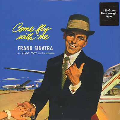 Frank Sinatra - Come Fly With Me 180g Vinyl Edition (LP - 1958 - EU - Reissue)