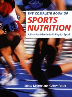 Complete Book of Sports Nutrition by Cecily Fuller Paperback Book The Cheap Fast