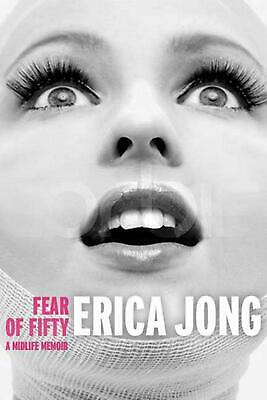 Fear of Fifty: A Midlife Memoir by Erica Jong (English) Paperback Book Free Ship