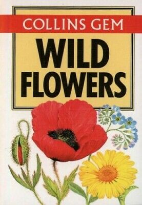 Wild Flowers (Collins Gem) (Gem Nature Guides) by Marjorie Blamey 0004588010