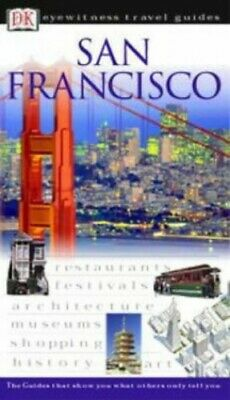 San Francisco (DK Eyewitness Travel Guide) by Labi, Esther Hardback Book The
