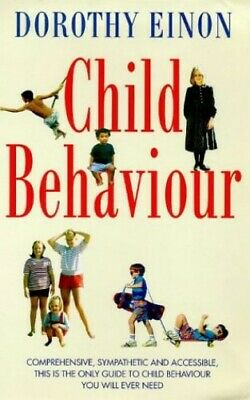 Child Behaviour by Einon, Dorothy Paperback Book The Cheap Fast Free Post