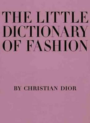 The Little Dictionary Of Fashion - Dior, Christian - New Hardcover Book