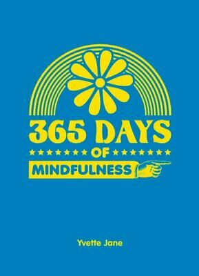 365 Days of Mindfulness by Jane, Yvette Book The Cheap Fast Free Post