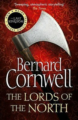 The Lords of the North (The Last Kingdom Series,..., Cornwell, Bernard Paperback