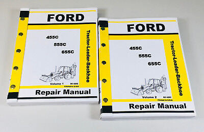 Ford 455C 555C 655C Tractor Loader Backhoe Tlb Service Repair Shop Manual Tech