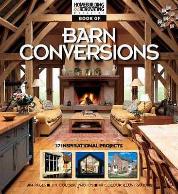 The Homebuilding &  Renovating Book of Barn Conversions - Paperback NEW magazine