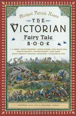 The Victorian Fairy Tale Book (Pantheon fairy tale & fo - Paperback NEW Michael