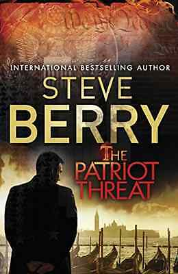 The Patriot Threat (Cotton Malone 10) - Paperback NEW Steve Berry(Aut 2016-01-28