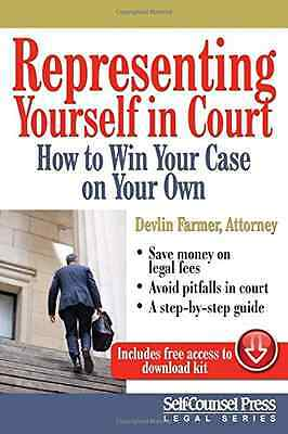 Representing Yourself in Court: How to Win Your Case on - Paperback NEW Devlin F