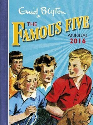 Famous Five Annual 2016 by Blyton, Enid Book The Cheap Fast Free Post