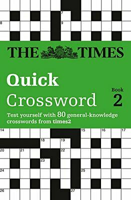 The Times Quick Crossword Book 2: 80 Genera... by The Times Mind Games Paperback