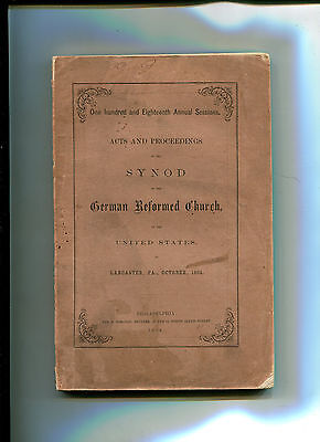 1864 Book  GERMAN REFORMED CHURCH Acts & Proceedings of the Synod Lancaster PA