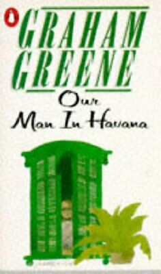 Our Man in Havana: An Entertainment by Greene, Graham Book The Cheap Fast Free