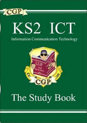 KS2 ICT Study Guide: Study Guide Pt. 1 & 2 (Study Book) by CGP Books 1841464554