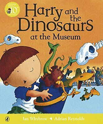 Harry and the Dinosaurs at the Museum, Whybrow, Ian Paperback Book The Cheap