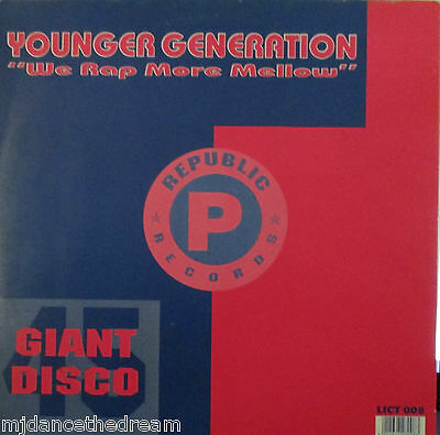 "YOUNGER GENERATION - We Rap More Mellow ~ 12"" Single PS"