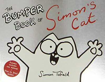 The Bumper Book of Simon's Cat by Tofield, Simon Book The Cheap Fast Free Post