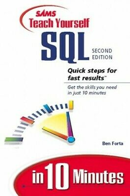 Sams Teach Yourself SQL in 10 Minutes by Forta, Ben Paperback Book The Cheap